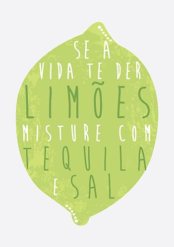 Se a vida te der limões, misture com tequila e sal