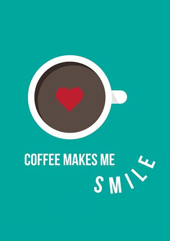 Coffee Makes Me Smile